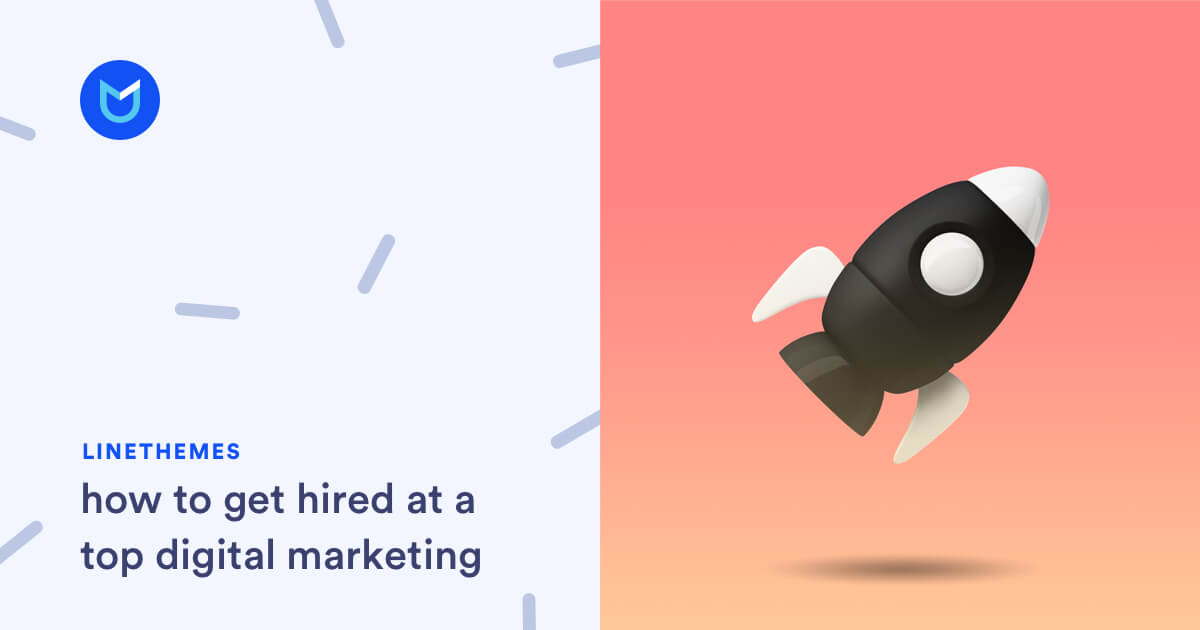 How to get hired at a top Digital Marketing Agency